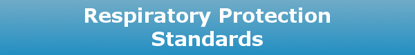 Respiratory Protection Standards